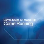 DARREN STYLES - Come Running (Digital Bundle) (Front Cover)