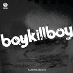 BOY KILL BOY - Napster Session (Front Cover)