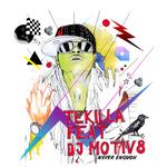 TEKILLA/DJ MOTIV8 - Never Enough (remixes) (Front Cover)