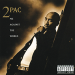 2PAC - Me Against The World (Explicit) (Front Cover)