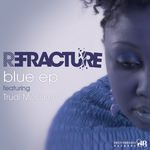 REFRACTURE - Blue EP (Front Cover)