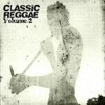 VARIOUS - Classic Reggae Volume 2 (Front Cover)