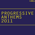 VARIOUS - Progressive Anthems 2011 (Front Cover)