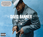 DAVID BANNER - Play (Front Cover)