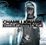 CHAMILLIONAIRE - Turn It Up (Front Cover)