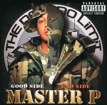 MASTER P - Good Side Bad Side (Front Cover)