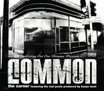 COMMON feat THE LAST POETS - The Corner (UK Version) (Front Cover)