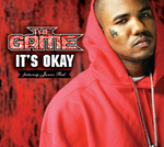 THE GAME feat JUNIOR REID - It's Okay (Front Cover)