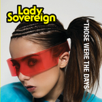 LADY SOVEREIGN - Those Were The Days (Live) (Front Cover)