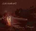 SCOTT MATTHEWS - Passing Stranger (Acoustic) (Front Cover)
