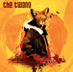 THE TWANG - Love It When I Feel Like This (Front Cover)