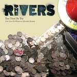 THE RIVERS - Too Tied To Try EP (Front Cover)