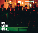 ONE NIGHT ONLY - Just For Tonight (Front Cover)