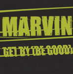 MARVIN - Get By (Be Good) (Front Cover)