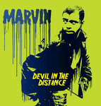 MARVIN - Devil In The Distance (Front Cover)