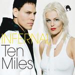 INFERNAL - Ten Miles (Digi Radio Single) (Front Cover)