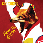 THE TWANG - Push The Ghosts (Front Cover)