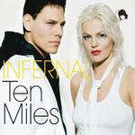 INFERNAL - Ten Miles (Digi Bundle All Mixes) (Front Cover)