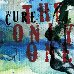 THE CURE - The Only One (Mix 13) (International Version) (Front Cover)