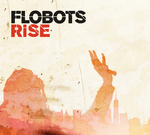 FLOBOTS - Rise (Front Cover)
