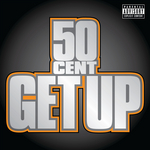 50 CENT - Get Up (Front Cover)