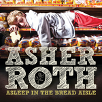 Asleep In The Bread Aisle (Explicit UK Version)