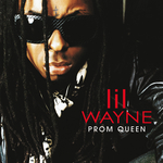 LIL WAYNE - Prom Queen (Front Cover)