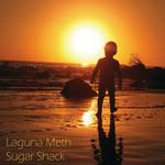LAGUNA METH - Sugar Shack (Front Cover)