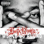 BUSTA RHYMES feat ESTELLE - World Go Round (Front Cover)