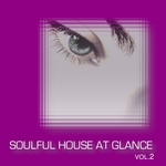VARIOUS - Soulful House At Glance Vol 2 (Front Cover)