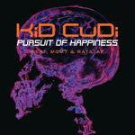 Pursuit Of Happiness (Explicit International Version)