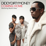 DIDDY-DIRTY MONEY feat SKYLAR GREY - Coming Home (UK Version) (Front Cover)