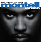 MONTELL JORDAN - This Is How We Do It (Front Cover)