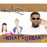 WAN CEE - What's Urban (Front Cover)