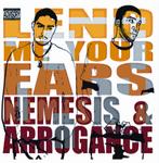 NEMESIS/ARROGANCE - Lend Me Your Ears (Front Cover)