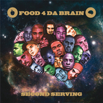 VARIOUS - Food4DaBrain: Second Serving (Front Cover)
