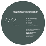 VID VAI - The Way Things Were EP (Front Cover)