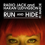 RADIO JACK/HAKAN LUDVIGSON feat MARCIE - Run & Hide EP (Front Cover)