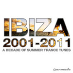 VARIOUS - Ibiza 2001-2011 (Front Cover)
