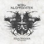 NOK/KLOPFGEISTER - Soultrigger (Front Cover)