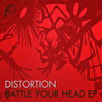DISTORTION - Battle Your Head EP (Front Cover)