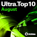 VARIOUS - Ultra Top 10 August (Front Cover)