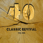 VARIOUS - 40 Classic Revival Songs Vol 1 (Front Cover)