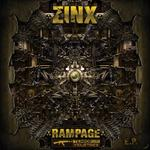 ZINX - Rampage EP (Front Cover)