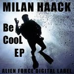 HAACK, Milan - Be CooL EP (Front Cover)