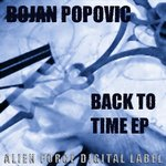 POPOVIC, Bojan - Back To Time EP (Front Cover)
