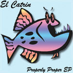 EL CATRIN - Properly Proper (Front Cover)