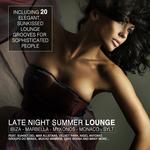 Late Night Summer Lounge