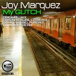 MARQUEZ, Joy - My Glitch (Front Cover)