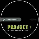 PROJECT 7 - Hit The Floor & Feel It (Front Cover)